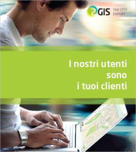 2GIS THE CITY EXPERT - I nostri utenti sono i tuoi Clienti